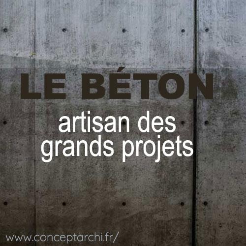 beton materiau des grands projets